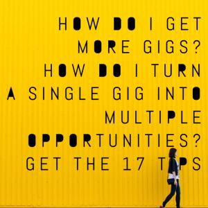 17 gig tips