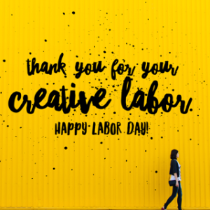 Thank you for your creative labor